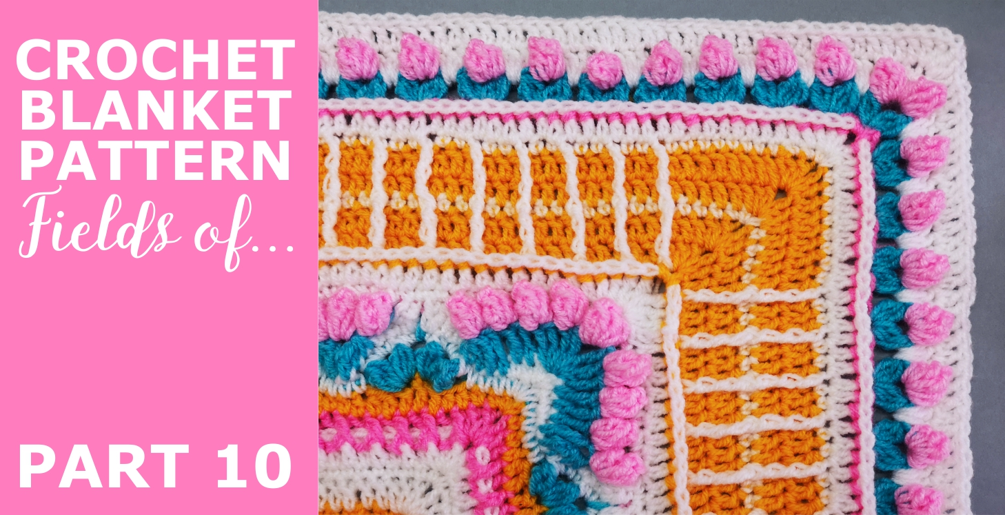 """You are currently viewing Crochet Throw Blanket 'Fields of …"""" Pattern, Part 10"""