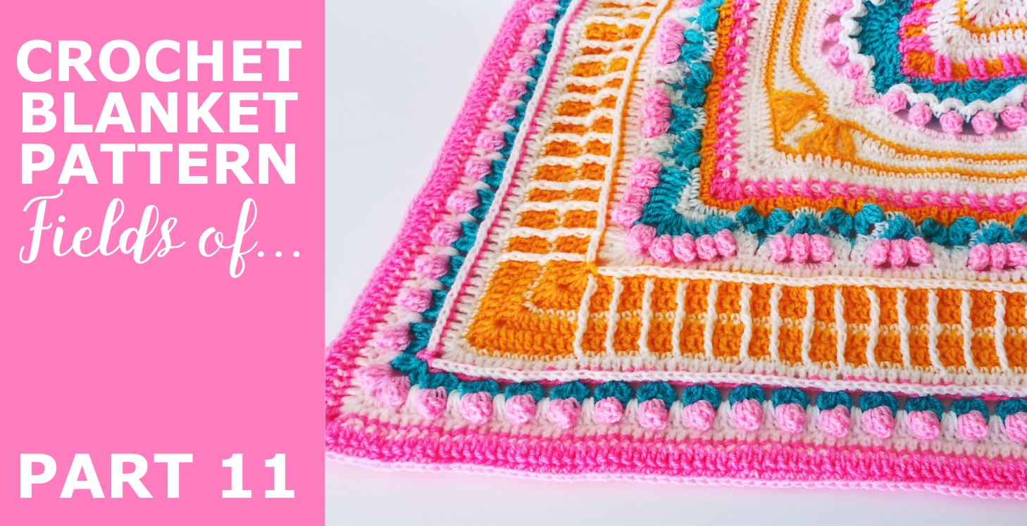 """You are currently viewing Crochet Throw Blanket 'Fields of …"""" Pattern, Part 11"""