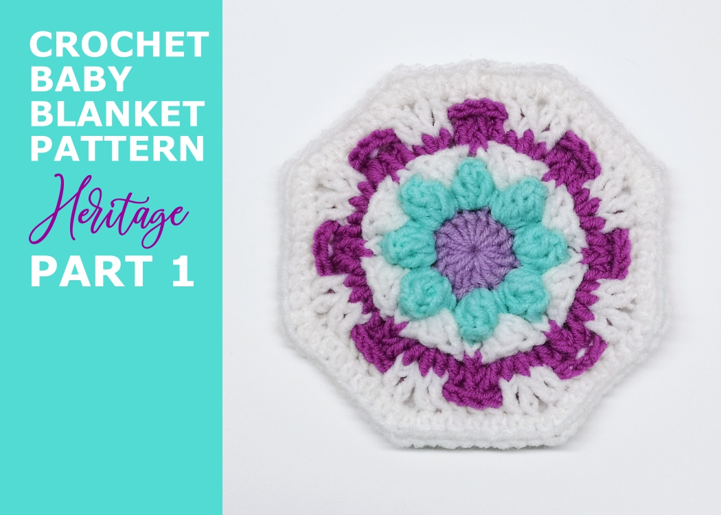 Read more about the article Crochet baby girl blanket Heritage pattern / Part 1