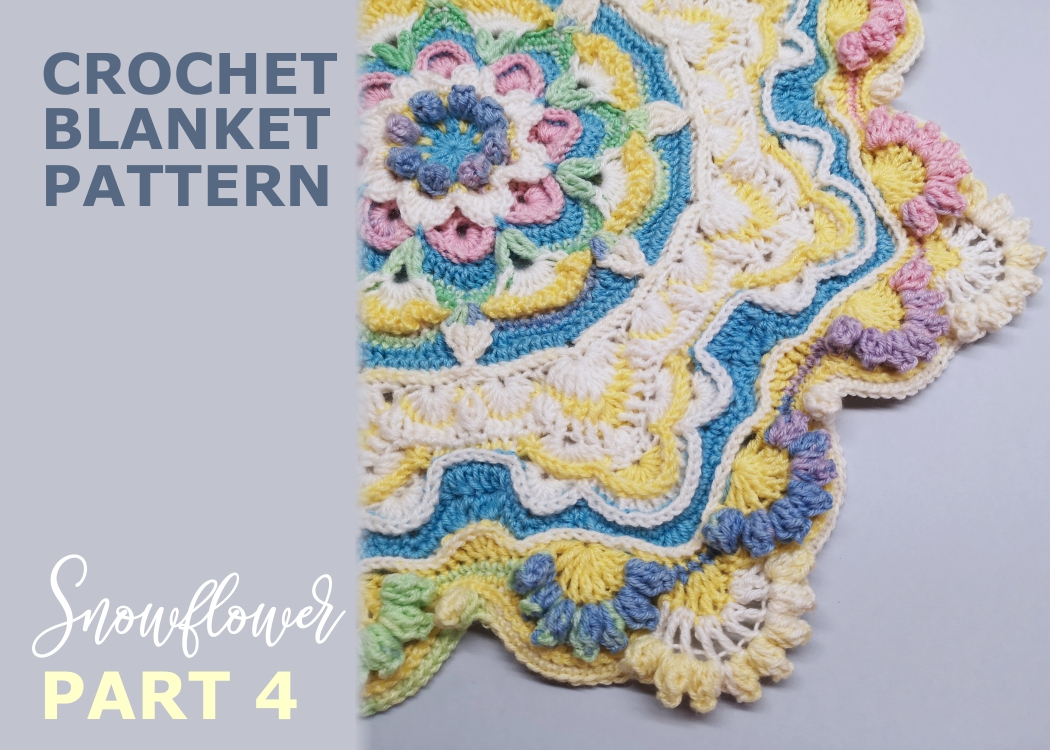 Read more about the article Crochet blanket Snowflower / Part 4
