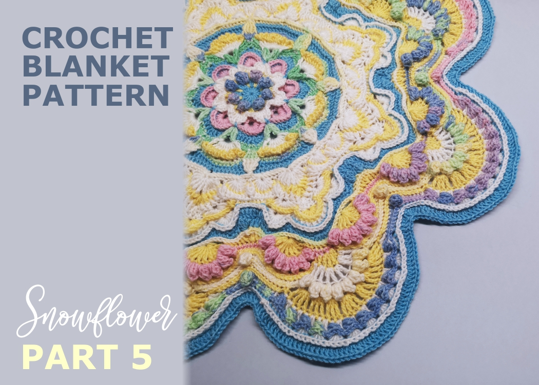 Read more about the article Crochet blanket Snowflower / Part 5