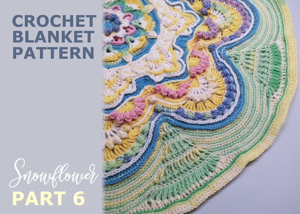 Read more about the article Crochet blanket Snowflower / Part 6
