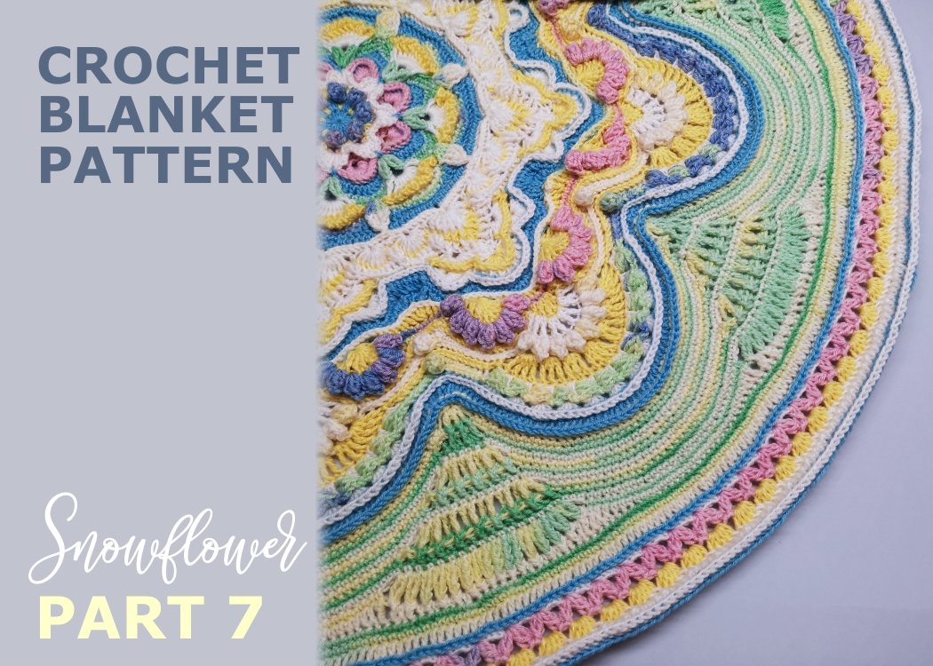 Read more about the article Crochet blanket Snowflower / Part 7