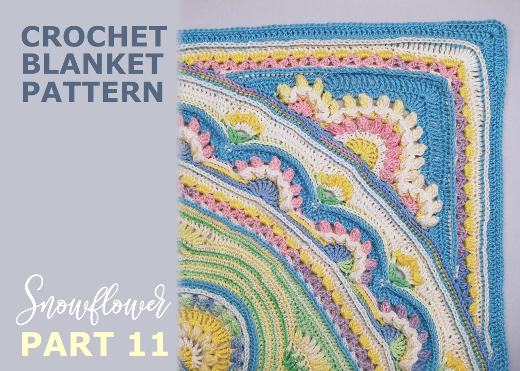 Read more about the article Crochet blanket Snowflower / Part 11