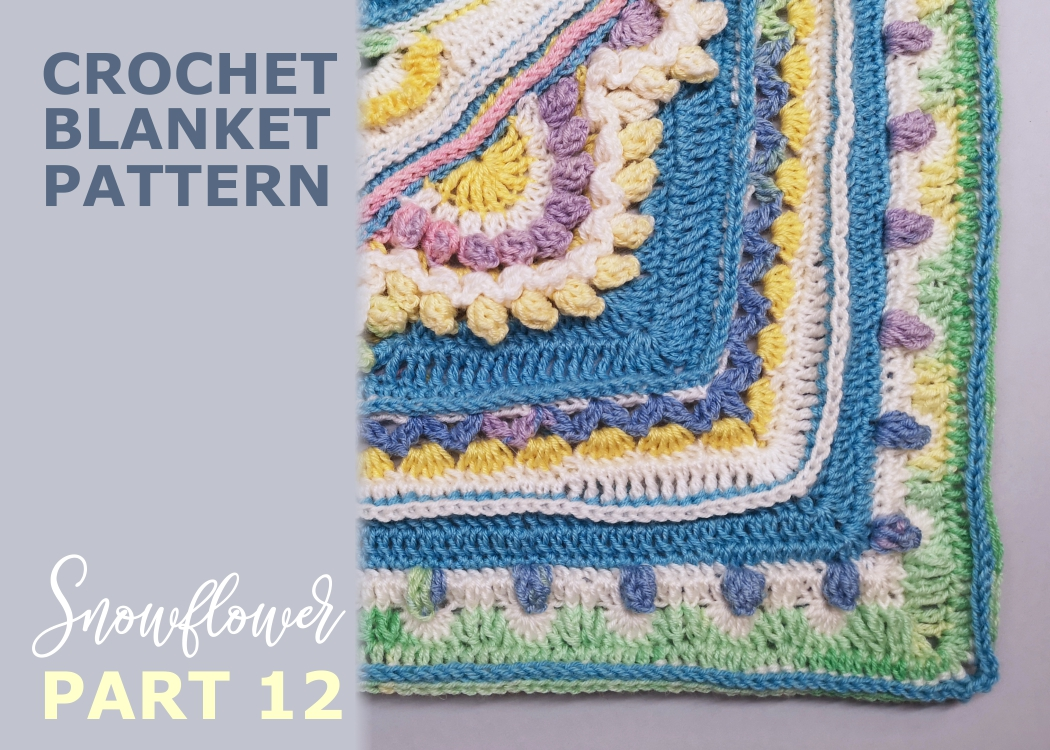 Read more about the article Crochet blanket Snowflower / Part 12