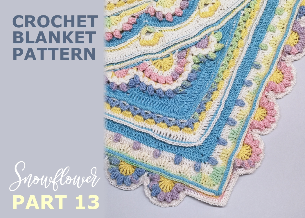 Read more about the article Crochet blanket Snowflower / Part 13