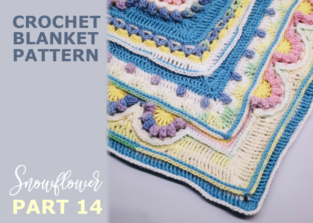 Read more about the article Crochet blanket Snowflower / Part 14